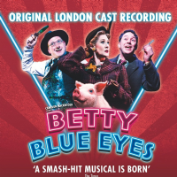 Betty Blue Eyes Original London Cast CD
